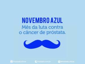 Novembro Azul – Mês da luta contra o câncer de próstata fatos e eventos (2)